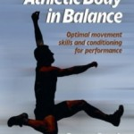 Athletic Body in Balance: What I Would Go Back and Change