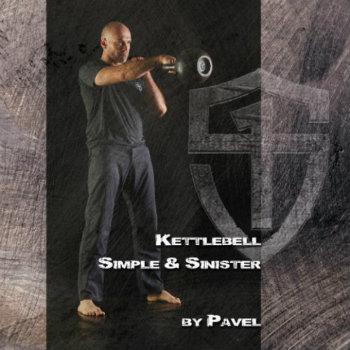 Simple & Sinister Pavel Tsatsouline