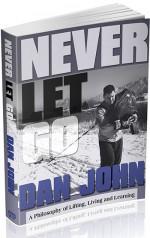 Dan John: Never Let Go