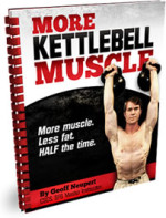 More Kettlebell Muscle