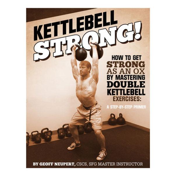 Kettlebell STRONG!