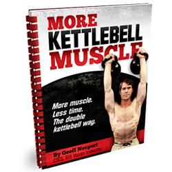 More Kettlebell Muscle