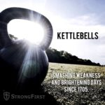 ish kettlebell strength StrongFirst