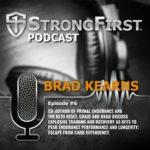 Podcast Episode #06: Brad Kearns