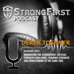 Podcast Episode #07: Derek Toshner