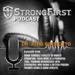 Podcast Episode #08: Dr. Judd Biasiotto