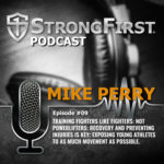 Podcast Episode #09: Mike Perry
