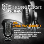 Podcast Episode #12: Dr. Chad Waterbury