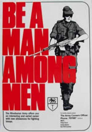 Rhodesian Army Be a Man Among Men